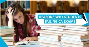 Reasons Why Students Failing CA