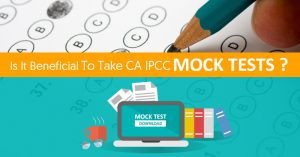 Why are Mock tests important for every CA IPCC student?