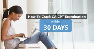 How to Prepare for CA CPT Exam in 30 days