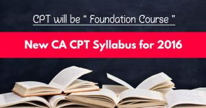 New CA CPT Syllabus for 2016